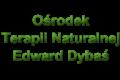 Ośrodek Terapii Naturalnej Edward Dybaś